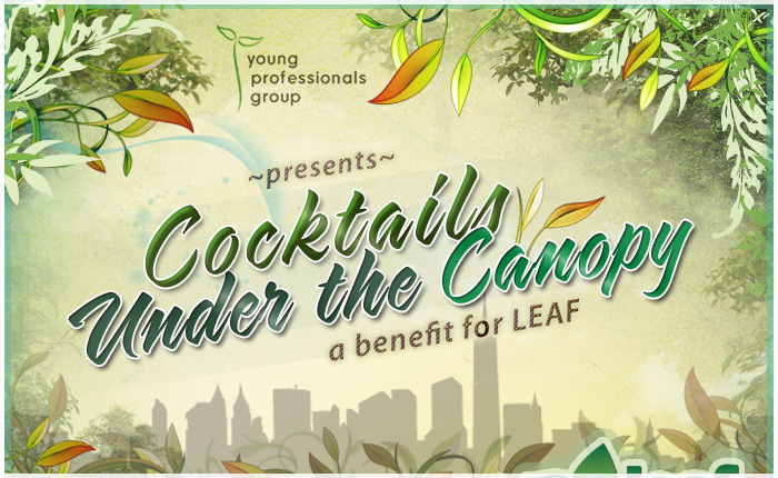 Cocktails Under the Canopy : a benefit for LEAF